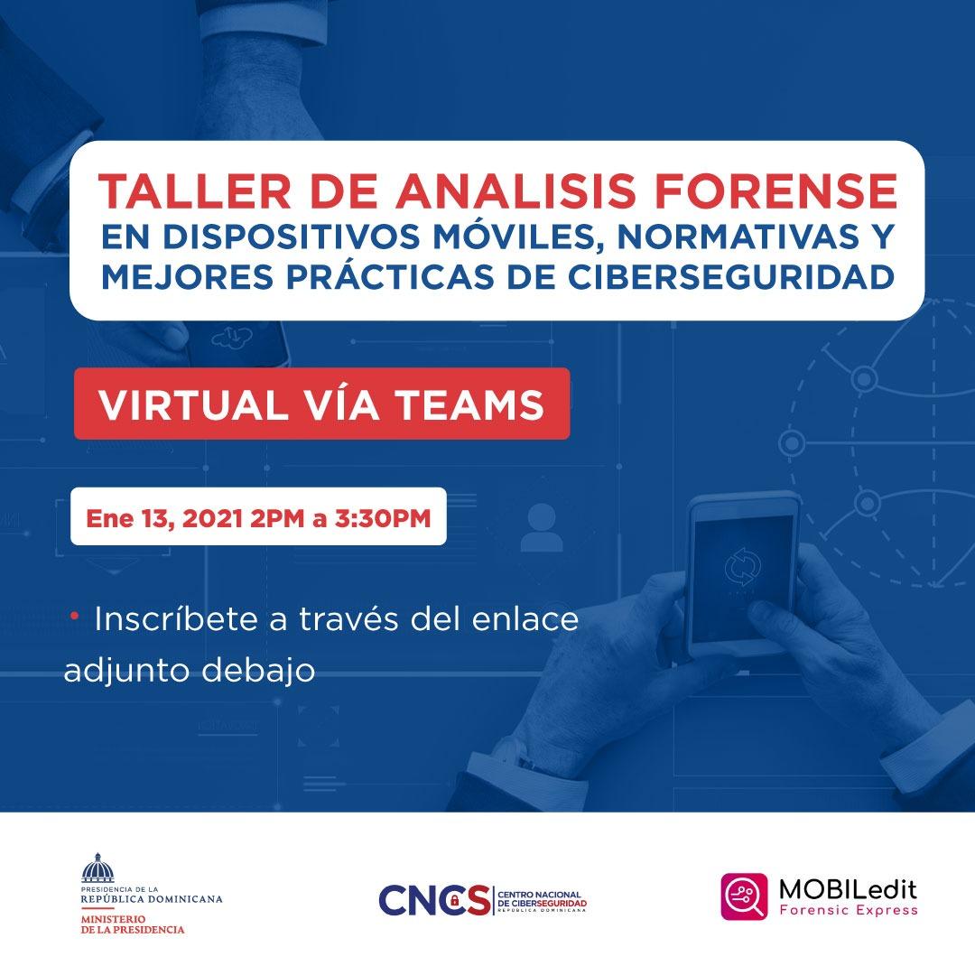 Taller de Analisis Forense En Dispositivos Móviles, Normativas y Mejores Prácticas de Ciberseguridad
